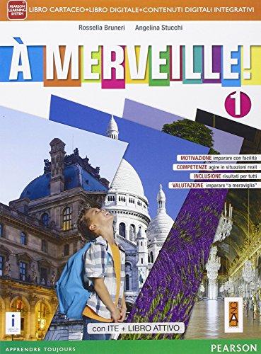 A merveille! Ediz. activebook. Per la Scuola media. Con e-book. Con espansione online: 1