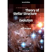 An Introduction to the Theory of Stellar Structure and Evolution 2nd Edition Hardback