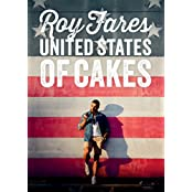 United States of Cakes: Tasty Traditional American Cakes, Cookies, Pies, and Baked Goods