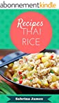 Thai rice recipes: sweet rice, rices...