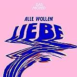 Alle Wollen Liebe [Vinyl Maxi Single]