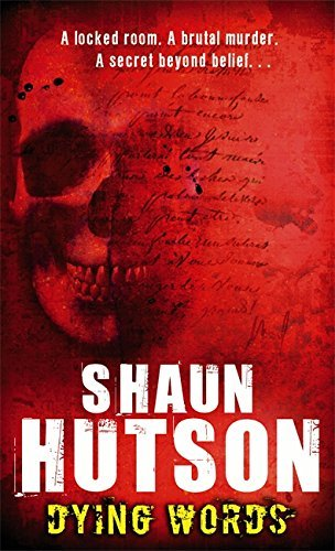 Dying Words by Shaun Hutson (2007-08-02)