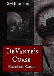 DeVante's Curse: Katarina's Castle (Vampire DeVante) (English Edition)