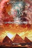Orion III: Le Principe Createur