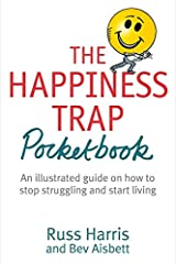 The Happiness Trap Pocketbook Taschenbuch
