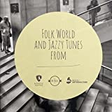 Folk World And Jazzy Tunes From (Nordic Notes, CPL)