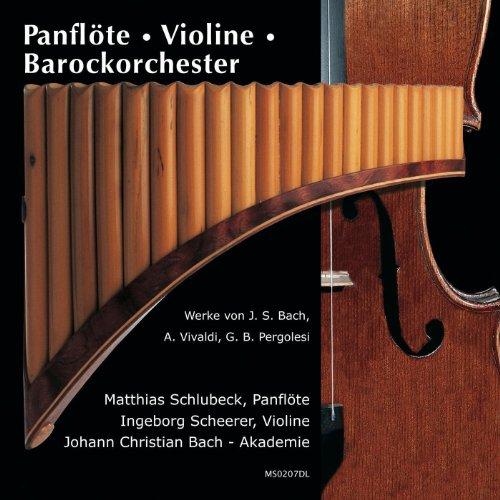 Panflöte - Violine - Barockorchester