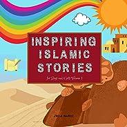 Inspiring Islamic Stories for Boys and Girls Volume 1