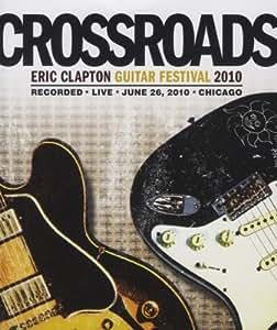 Eric Clapton - Crossroads Guitar Festival 2010 (2 DVDs)