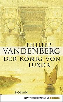Der König von Luxor von [Vandenberg, Philipp]