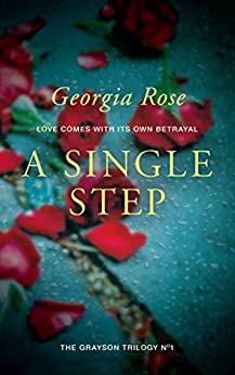 Book cover image for A Single Step: Book 1 of The Grayson Trilogy