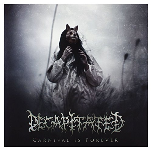 Decapitated: Carnival Is Forever Black Vinyl [Winyl]