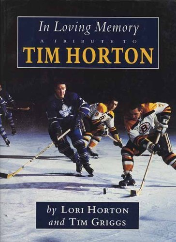 in-loving-memory-a-tribute-to-tim-horton-by-griggs-tim-1997-paperback