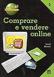Scarica Libro Comprare e vendere online (PDF,EPUB,MOBI) Online Italiano Gratis
