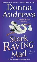Stork Raving Mad (Meg Langslow Mysteries (Paperback))