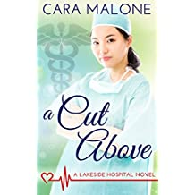 A Cut Above: A Lesbian Medical Romance (Lakeside Hospital Book 2) (English Edition)