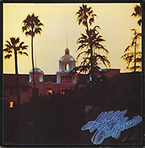 Hotel California + Poster