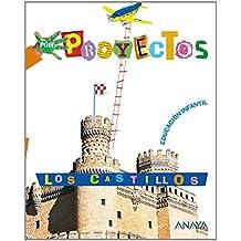 Los castillos, Educación Infantil, 3-5 años (Por Proyectos)