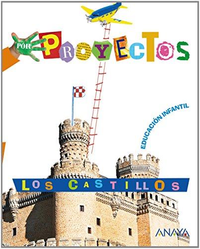 Los castillos, educación infantil, 3 - 5 años (por proyectos)