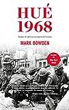 Hué 1968: El punto de inflexión en la guerra del Vietnam (Ariel)