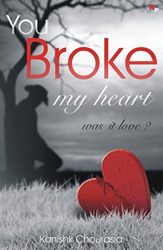 my love broke my heart