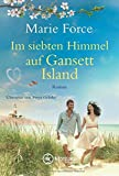 Im siebten Himmel auf Gansett Island (Die McCarthys, Band 15) von Marie Force