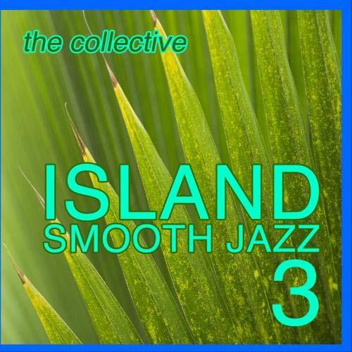 Island Smooth Jazz 3