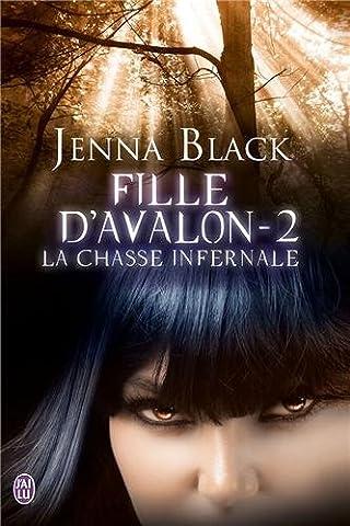 Fille d'Avalon, Tome 2 : La chasse