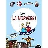 A toi la Norvège