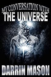 MY CONVERSATION WITH THE UNIVERSE - The Black Diamond Edition (English Edition)