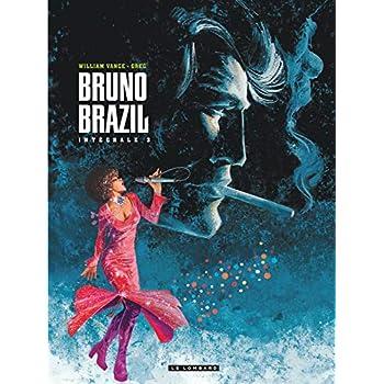 Intégrale Bruno Brazil - tome 3 - Intégrale Bruno Brazil