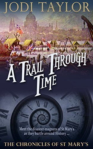 A Trail Through Time (The Chronicles of St. Mary's Series) by Jodi Taylor (2015-09-24)