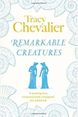 Remarkable Creatures by Chevalier, Tracy (September 11, 2014) Paperback Paperback