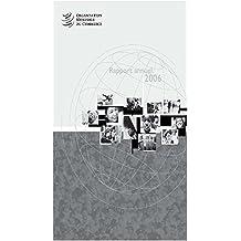 Organisation Mondiale du Commerce rapport annuel 2006