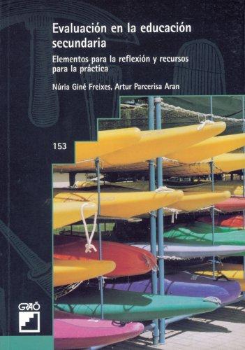 Evaluación En La Educación Secundaria: 153 (Grao - Castellano) - 9788478272457 por Núria Giné Freixes