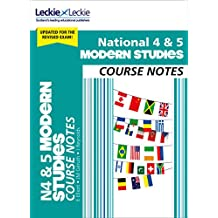 National 4/5 Modern Studies Course Notes (Course Notes for SQA Exams)