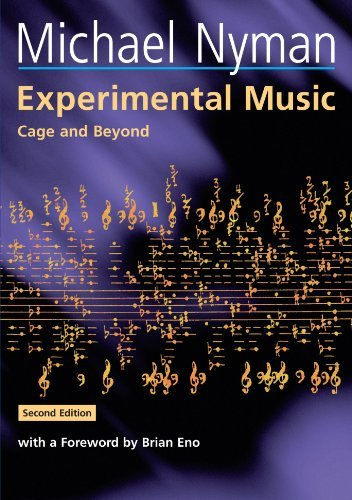 Experimental Music: Cage and Beyond (Music in the Twentieth Century) by Michael Nyman (1999-08-28)