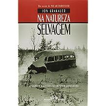 Na Natureza Selvagem (Em Portuguese do Brasil)