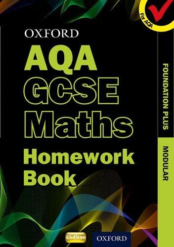 Oxford GCSE Maths for AQA Foundation Plus Homework Book