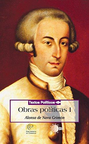 Obras políticas tomo 1 (Nava y Grimon) (Biblioteca de textos políticos)