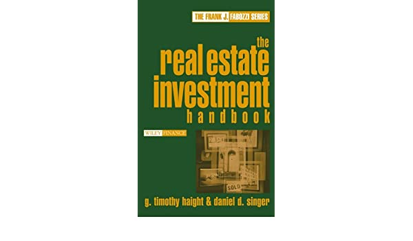 The Real Estate Investment Handbook (Frank J. Fabozzi Series)