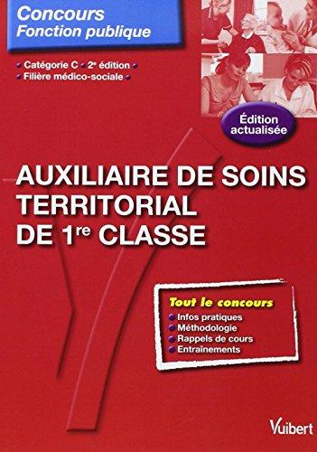 Concours Auxiliaire de soins territorial de 1re classe - Tout-en-un - Catégorie C