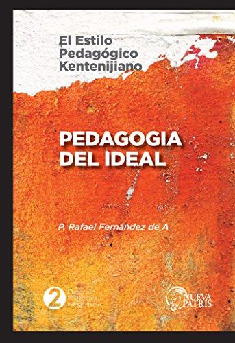 Pedagogía del Ideal: El estilo pedagógico Kentenijiano por Rafael Fernández de Andraca