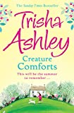 Creature Comforts by Trisha Ashley