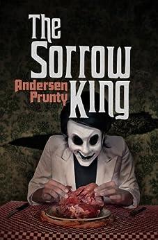 The Sorrow King (English Edition) de [Prunty, Andersen]