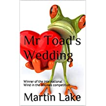 Mr Toad's Wedding