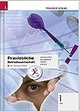 Praxisblicke - Betriebswirtschaft 1 FW inkl. digitalem Zusatzpaket