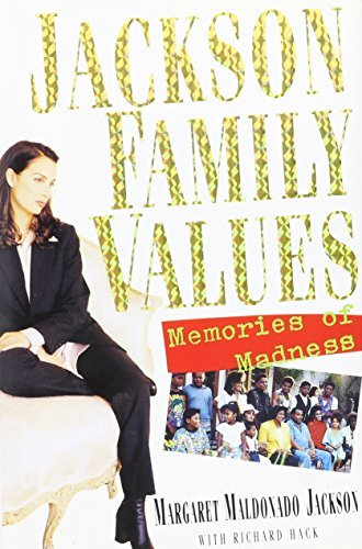 Jackson Family Values: Memories of Madness by Margaret Maldonado Jackson (1995-11-05)