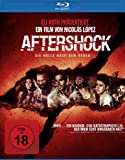 Aftershock - Die Hölle nach dem Beben [Blu-ray] - Eli Roth, Andrea Osvart, Lorenza Izzo, Ariel Levy, Nicolas Martinez