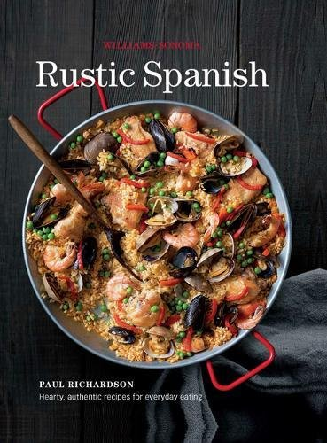 rustic-spanish-williams-sonoma-simple-authentic-recipes-for-everyday-cooking
